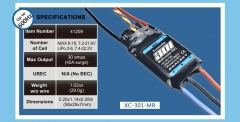 XC-301-MR, Designed for Mutli-copter, 30 amps continuous, 2-6S Lipo, no BEC